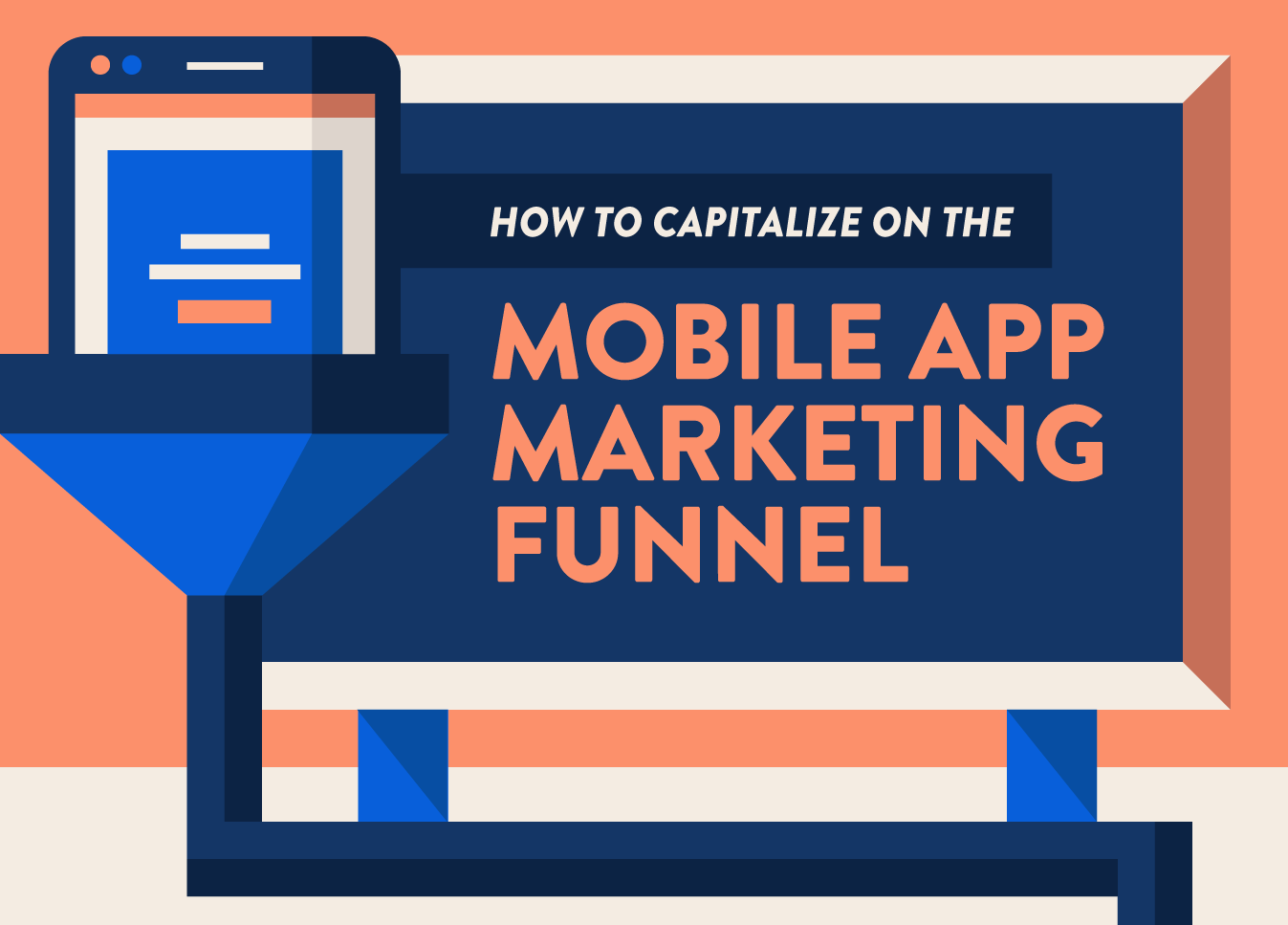 Marketing Funnel For Mobile Apps: What You Need To Know