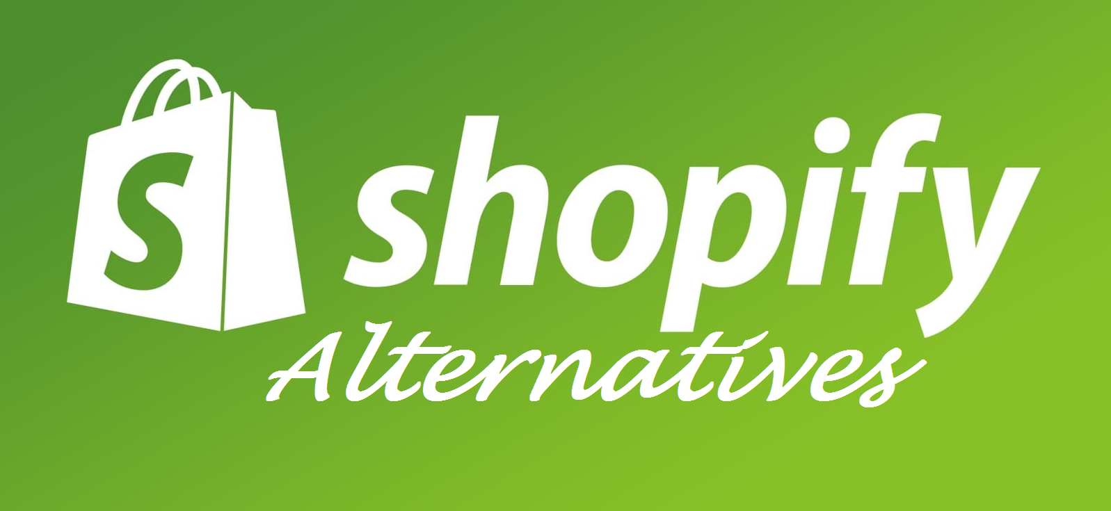 Top 7 Shopify Alternatives 2020